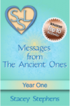 Messages from The Ancient Ones: Year One