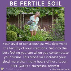 Be Fertile Soil